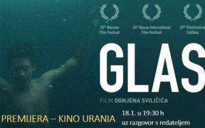 Glas- premijera filma uz gostovanje redatelja Ognjena Sviličića