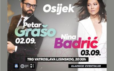 Petar Grašo i Nina Badrić stižu u Osijek!