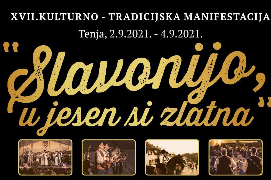 "XVII. Kulturno tradicijska manifestacija ""Slavonijo, u jesen si zlatna"""